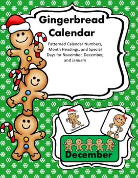 Gingerbread Calendar, Matching, Letters & Numbers: The Ultimate Gingerbread Pack