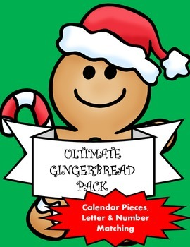 Gingerbread Calendar, Matching, Letters & Numbers: The Ult