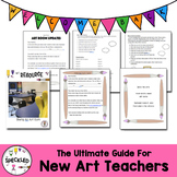 The Ultimate Guide For New Art Teachers. First year art teachers lifesaver.