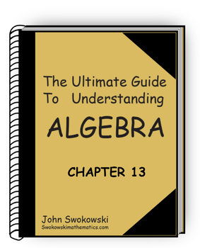 The Ultimate Guide to Understanding Algebra: Chapter 13