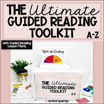 The Ultimate Guided Reading Toolkit A-Z BUNDLED with GR Lesson Plans A-Z