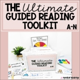 The Ultimate Guided Reading Toolkit Levels A-N