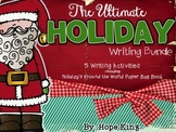 The Ultimate Holiday Writing Bundle: 5 Writing Activities & Craftivities