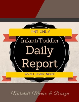 The Ultimate Infant-Toddler Daily Sheet!