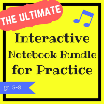 The Ultimate Interactive Notebook Bundle for Music Practice