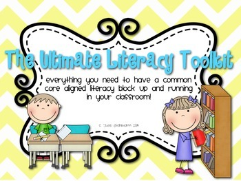 The Ultimate Literacy Toolkit: Aligned with the Common Core