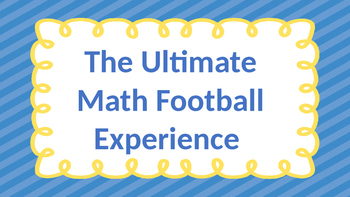 The Ultimate Math Football Experience-Collect, Organize, Analyze Data