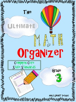 The Ultimate Math Organizer CCSS Grade 3
