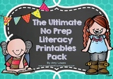 The Ultimate No Prep Literacy Printables Pack
