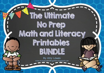 The Ultimate No Prep Math and Literacy Printables BUNDLE