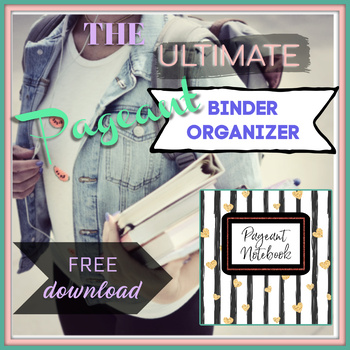The Ultimate Pageant Binder Companion