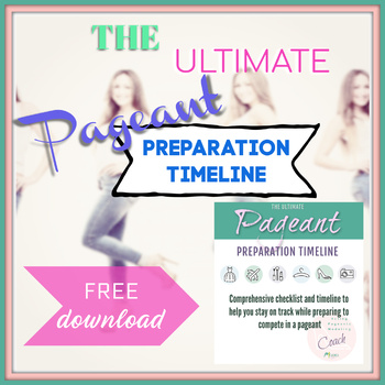 The Ultimate Pageant Preparation Timeline
