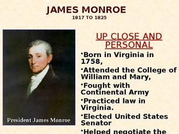 The Ultimate PowerPoint for President James Monroe & the Era of Good Feelings