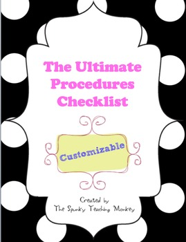 The Ultimate Procedures Checklist- Customizable {FREEBIE}