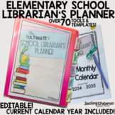 The Ultimate School Librarian's Planner with Calendar {Editable}