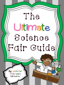 The Ultimate Science Fair Guide