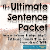 The Ultimate Sentence Packet--Subjects, Predicates, Compou