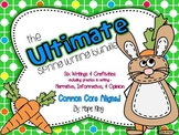 The Ultimate Spring Writing & Craft Bundle: 7 Activities Aligned to Common Core