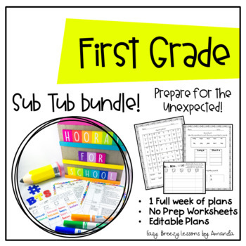 First Grade Sub Tub Ultimate Bundle (1 Week of Plans Ready to Go!)