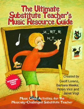 The Ultimate Substitute Teacher's Music Resource Guide for Grades 3-6
