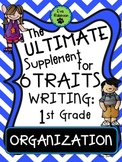 The Ultimate Supplement for 6 Traits Writing- 1st Grade: O