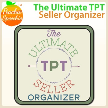 The Ultimate TPT Seller Organizer