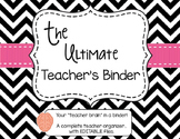 The Ultimate Teacher Binder  - Black & White Version