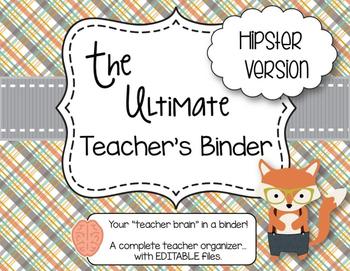 The Ultimate Teacher Binder  - Hipster Version