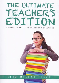 The Ultimate Teacher's Edition: A Guide to Real Life Class