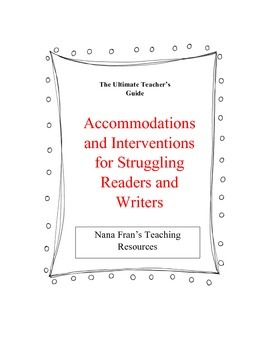 Accommodations and Interventions for Struggling Readers and Writers