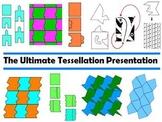The Ultimate Tessellation Presentation