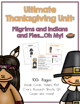 The Ultimate Thanksgiving Unit: Pilgrims, Indians & Pies...Oh My!
