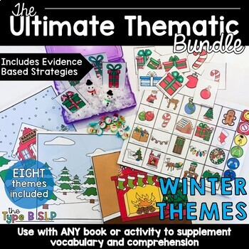The Ultimate Thematic Units for Speech: WINTER Growing Bundle