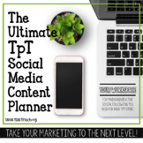 The Ultimate TpT Social Media Content Planner *UP YOUR MAR