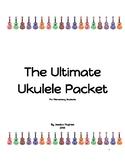 The Ultimate Ukulele Packet