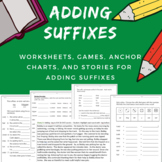 Adding Suffix Activities and Rule Posters -Orton Gillingham, Spelling, & Grammar