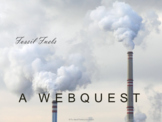 Environmental Science: The Uncertain Future of Fossil Fuels Webquest