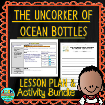 The Uncorker of Ocean Bottles by Michelle Cuevas Lesson Plan and Activities