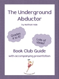 The Underground Abductor Book Club Guide with Accompanying