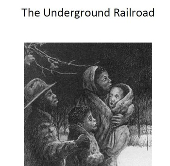 Informational Text The Underground Railroad