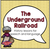 The Underground Railroad (Activities for speech therapy)