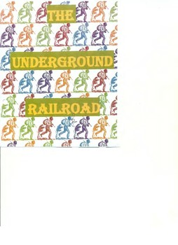 The Underground Railroad - Board Game:  Study Guide