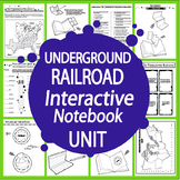 Slavery & The Underground Railroad Interactive Notebook Unit