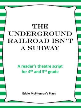 The Underground Railroad Isn T A Subway Reader S Theatre