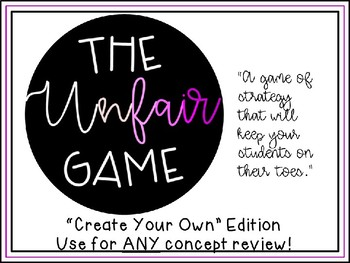"The Unfair Game - ""Create Your Own"" for Any Concept Review"