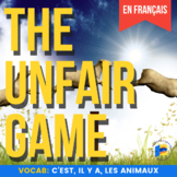 The Unfair Game in French: il y a, c'est, les animaux
