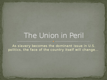 The Union in Peril PowerPoint
