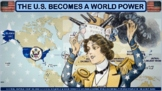 The United States Becomes a World Power Activity for U.S. History Classes
