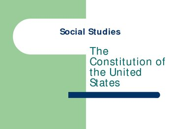 The United States Constitution Power Point