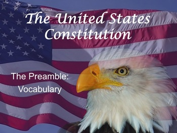 The United States Constitution: Preamble Vocabulary